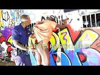 Bad boys prison life pt 1 2