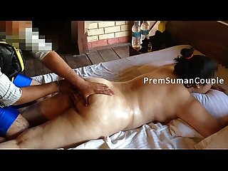Desi wife Suman getting nude massage hubby filming part 2