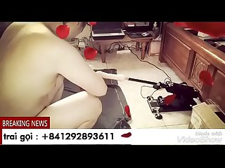 Gay Viet Nam The first Fucking Machine in Vietnam - trai goi ( 841292893611)