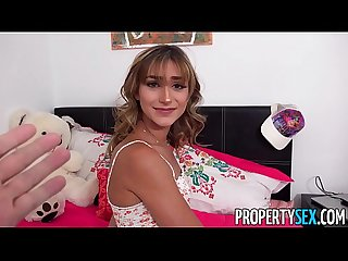 PropertySex - Insane hot nympho roommate almost kicked out